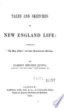Tales and Sketches of New England Life