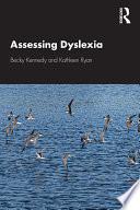 Assessing Dyslexia
