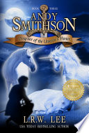 Disgrace Of The Unicorn S Honor Andy Smithson Book Three