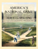 America's National Game Pdf/ePub eBook