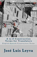 A to Z Construction Terms for Translators