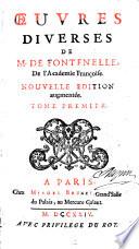 Oeuvres diverses de M. de Fontenelle de l'Academie francoise
