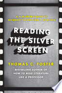 Reading the Silver Screen Book
