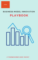The Business Model Innovation Playbook