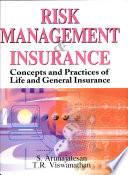 Risk Management & Insurance:Concepts and Practices of Life and General Insurance