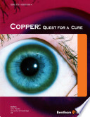 Copper: Quest for a Cure