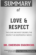 Summary of Love & Respect by Dr. Emerson Eggerichs: Conversation Starters