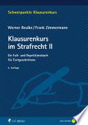 Beulke/Zimmermann, Klausurenkurs im Strafrecht II