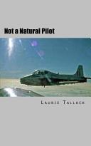 Not a Natural Pilot