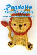Ragdolls Crochet Projects