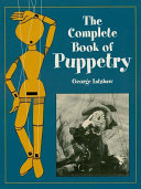 The Complete Book of Puppetry