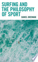 Surfing and the Philosophy of Sport