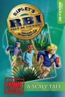 Ripley   s RBI 01  Scaly Tale