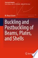 Buckling and Postbuckling of Beams  Plates  and Shells Book