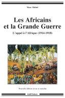Les Africains et la Grande Guerre. L'appel à l'Afrique (1914-1918) ebook