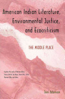 American Indian Literature, Environmental Justice, and ...