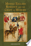 Middle English Romance and the Craft of Memory