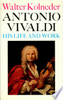 Antonio Vivaldi his life and work Cover Art