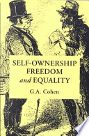 Free Self-Ownership, Freedom, and Equality Book