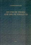 De l'or de Virgile aux ors de Versailles