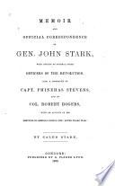 Memoir and Official Correspondence of Gen  John Stark