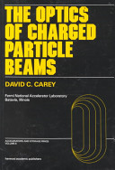 The Optics of Charged Particle Beams