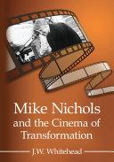 Mike Nichols and the Cinema of Transformation Pdf/ePub eBook