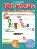 100 Words Kids Need to Read by Kindergarten Book