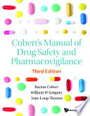 Cobert s Manual Of Drug Safety And Pharmacovigilance  Third Edition  Book
