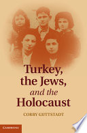 Turkey  the Jews  and the Holocaust
