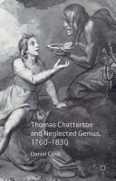 Pdf Thomas Chatterton and Neglected Genius, 1760-1830