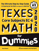 TExES Core Subjects EC 6 MATH For Dummies Book