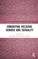 Embodying Religion Gender And Sexuality