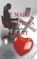 E Mail Devotions From The Heart Book