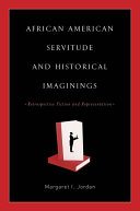 Pdf African American Servitude and Historical Imaginings Telecharger