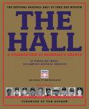 The Hall: A Celebration of Baseball's Greats