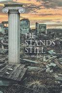 He Stands Still