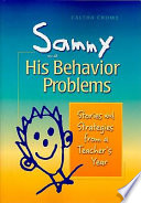 Sammy and His Behavior Problems
