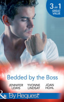 Bedded By The Boss: The Boss's Demand / Something about the Boss... / Beguiling the Boss (Mills & Boon By Request)