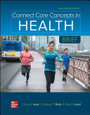 Connect Core Concepts in Health BRIEF Looseleaf edition