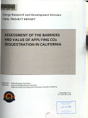 Assessment of the Barriers and Value of Applying CO2 Sequestration in California