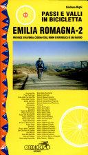 Passi e valli in bicicletta. Emilia Romagna