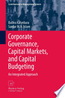 Corporate Governance  Capital Markets  and Capital Budgeting