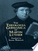 The Theologia Germanica of Martin Luther Pdf/ePub eBook