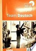 Team deutsch A2. Arbeitsbuch 2