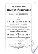 The Treasury of Knowledge and Library of Reference  A million of facts  The book of facts  by Samuel L  Knapp  William C  Redfield  and others Book PDF