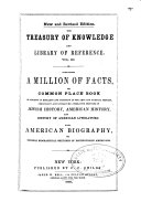 Pdf The Treasury of Knowledge and Library of Reference: A million of facts [The book of facts, by Samuel L. Knapp, William C. Redfield, and others