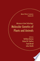 Advances in Gene Technology  Molecular Genetics of Plants and Animals