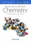 General  Organic  and Biological Chemistry Study Guide and Selected Solutions