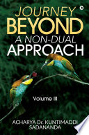 Journey Beyond  A Non Dual Approach